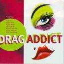 Drag Addict