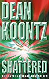 Dean Koontz, Shattered