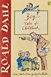 Roald Dahl,Quentin Blake, Boy: Tales of Childhood