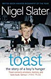 Nigel Slater, Toast: The Story of a Boy's Hunger