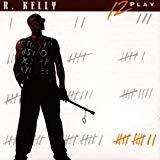 R. Kelly, 12 Play