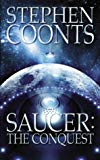 Stephen Coonts, Saucer: The Conquest