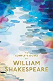 William Shakespeare,Howard Staunton, The Complete Works of William Shakespeare