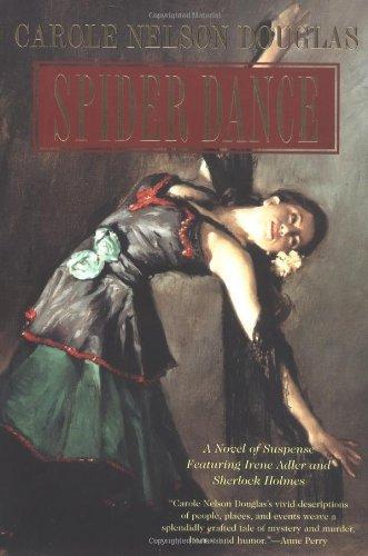 Carole Nelson Douglas, Spider Dance