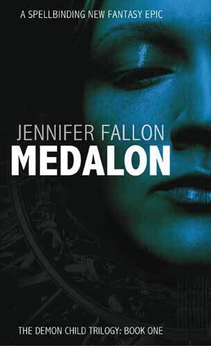 Jennifer Fallon, Medalon