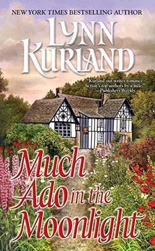Lynn Kurland Much Ado in the Moonlight