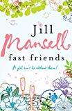 Jill Mansell, Fast Friends