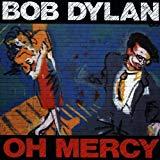 Bob Dylan, Oh Mercy