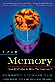 Kenneth L. Higbee, Your Memory: How It Works and How to Improve It