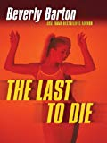 Beverly Barton The Last to Die