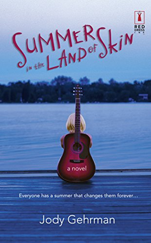 Jody Gehrman, Summer in the Land of Skin