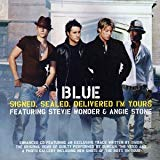 Blue Feat. Stevie Wonder & Angie Stone, Signed, Sealed, Delivered