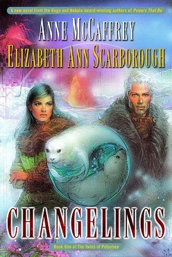 Anne McCaffrey and Elizabeth Ann Scarborough Changelings