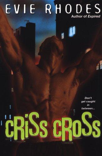 Evie Rhodes, Criss Cross