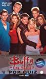 Cynthia Boris, Buffy: Pop Quiz (Buffy the Vampire Slayer S.)
