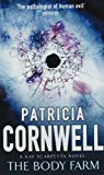 Patricia Cornwell, The Body Farm