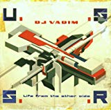 DJ Vadim, USSR