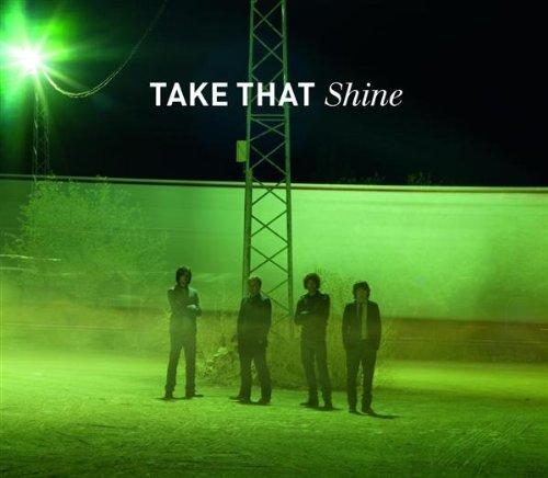 Take That, Shine