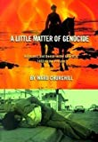 Ward Churchill, A Little Matter of Genocide: Holocaust and Denial in the Americas, 1492 to the Present