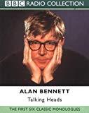 Alan Bennett, The Complete Talking Heads