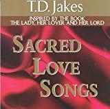 Bishop T.D. Sr. Jakes, Sacred Love Songs