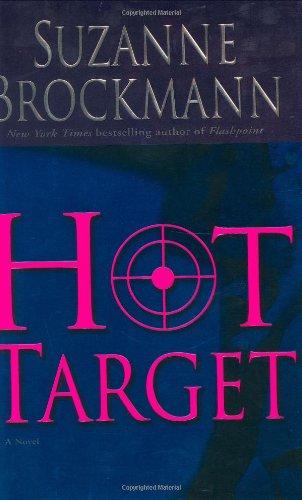 Suzanne Brockmann, Hot Target