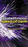 Elizabeth Moon, The Speed Of Dark