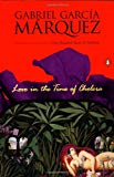 Gabriel Garcia Marquez, Love in the Time of Cholera