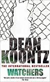 Dean Koontz, Watchers