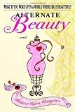 Andrea Rains Waggener Alternate Beauty