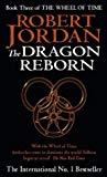 Robert Jordan, The Dragon Reborn (Wheel of Time S.)