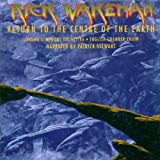 Rick Wakeman, Return to the Centre of the Earth