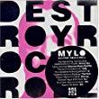 Mylo, Destroy Rock 'n' Roll