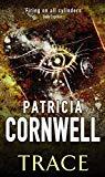 Patricia Cornwell, Trace