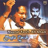 Nusrat Fateh Ali Khan, Magic Touch