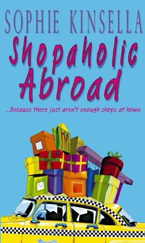 Sophie Kinsella, Shopaholic Abroad