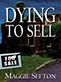Maggie Sefton Dying to Sell