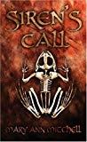 Mary Ann Mitchell, Siren's Call
