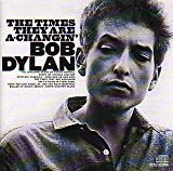 Bob Dylan, The Times They Are A-Changin'