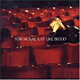Tom McRae, Just Like Blood