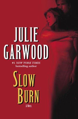 Julie Garwood Slow Burn