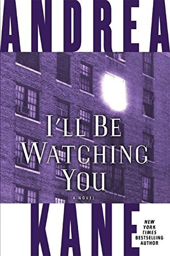 Andrea Kane, I'll Be Watching You
