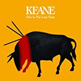 Keane, This is the Last Time