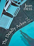 Joan Hess The Deadly Ackee and Other Stories