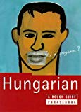 Lexus, The Rough Guide to Hungarian (A Dictionary Phrasebook)