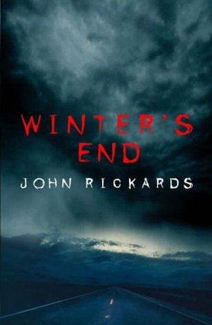 John Rickards, Winter's End