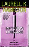 Laurell K. Hamilton, Incubus Dreams