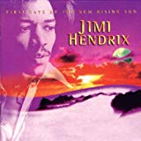 Jimi Hendrix, First Rays of the New Rising Sun