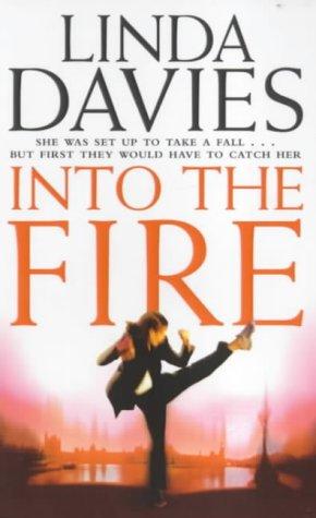 Linda Davies, Into the Fire