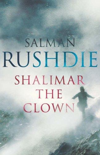 Salman Rushdie, Shalimar The Clown